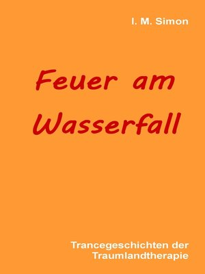cover image of Feuer am Wasserfall