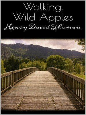 cover image of Walking, Wild Apples