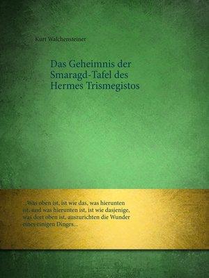 cover image of Das Geheimnis der Smaragd-Tafel des Hermes Trismegistos