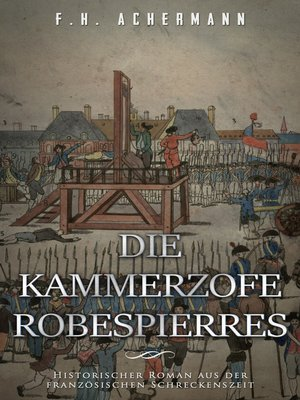 cover image of Die Kammerzofe Robespierres