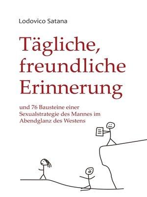 cover image of Tägliche, freundliche Erinnerung