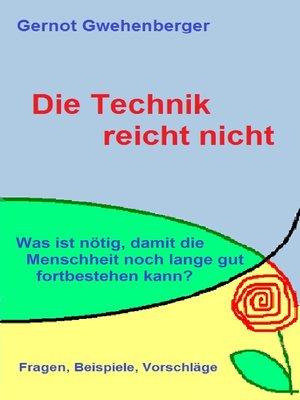 cover image of Die Technik reicht nicht