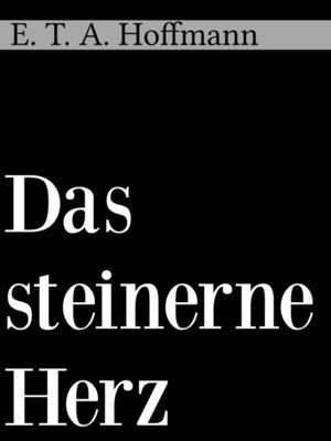 cover image of Das steinerne Herz