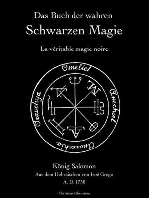 cover image of Das Buch der wahren schwarzen Magie