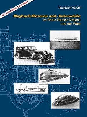 cover image of Maybach-Motoren und Automobile im Rhein-Neckar-Dreieck und der Pfalz