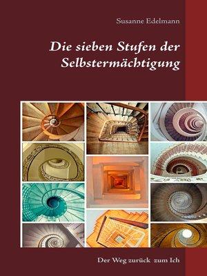 cover image of Die sieben Stufen der Selbstermächtigung