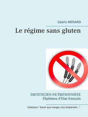 cover image of Le régime sans gluten