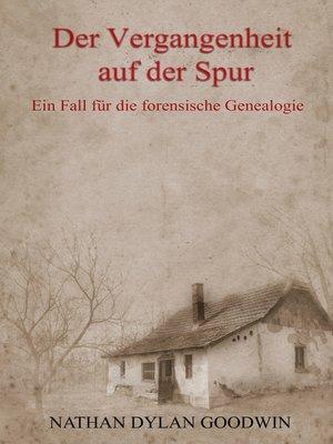 cover image of Der Vergangenheit auf der Spur