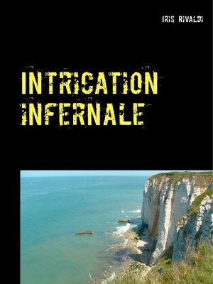 cover image of Intrication infernale