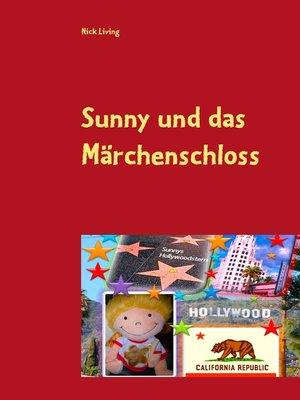 cover image of Sunny und das Märchenschloss