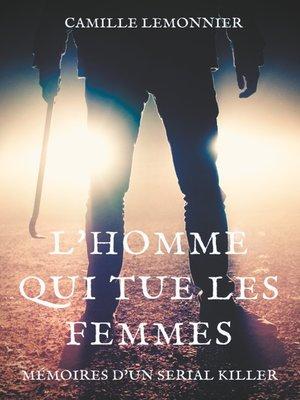 cover image of L'Homme qui tue les femmes
