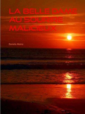 cover image of La Belle Dame au Sourire Malicieux