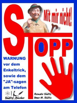 cover image of Stopp--Mit mir nicht--Der Enkeltrick und das JA am Telefon