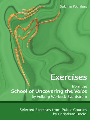 cover image of Exercises from the School of Uncovering the Voice
