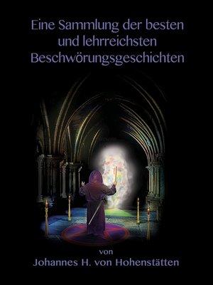 cover image of Eine Sammlung der besten und lehrreichsten  Beschwörungsgeschichten
