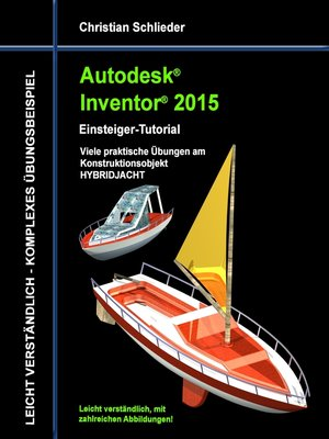 cover image of Autodesk Inventor 2015--Einsteiger-Tutorial HYBRIDJACHT
