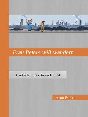 cover image of Frau Peters will wandern