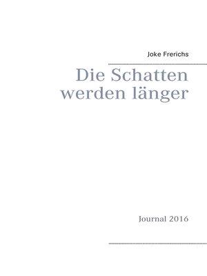 cover image of Die Schatten werden länger