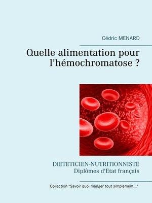 cover image of Quelle alimentation pour l'hémochromatose ?