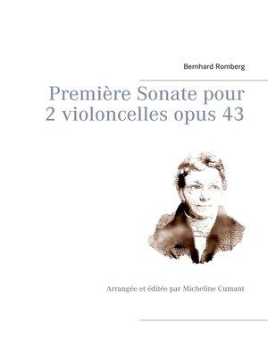 cover image of Première Sonate pour 2 violoncelles opus 43