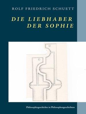cover image of Die Liebhaber der Sophie