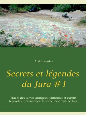 cover image of Secrets et légendes du Jura #1