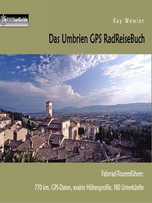 cover image of Das Umbrien GPS RadReiseBuch
