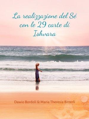 cover image of La realizzazione del Sé con le 29 carte di Ishvara