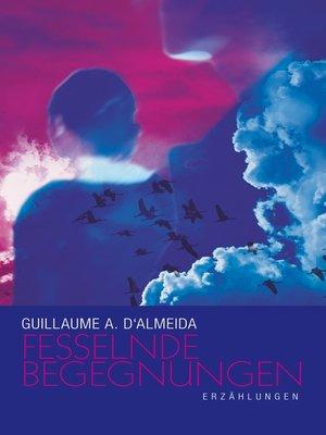 cover image of Fesselnde Begegnungen