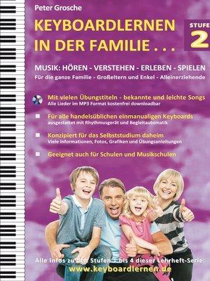cover image of Keyboardlernen in der Familie (Stufe 2)