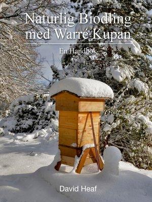 cover image of Naturlig Biodling med Warré Kupan