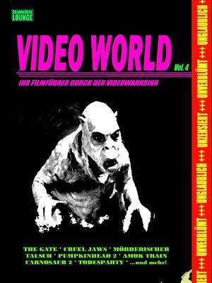 cover image of Grindhouse Lounge--Video World Volume 4--Ihr Filmführer durch den Videowahnsinn...