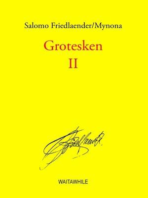 cover image of Grotesken II