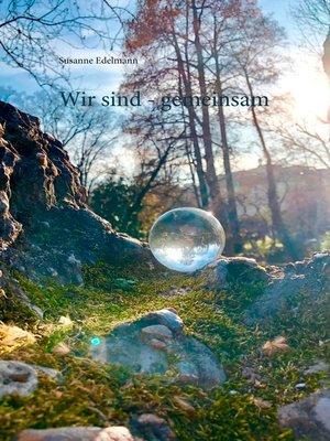 cover image of Wir sind--gemeinsam
