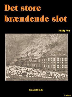 cover image of Det store brændende slot