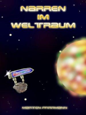 cover image of Narren im Weltraum