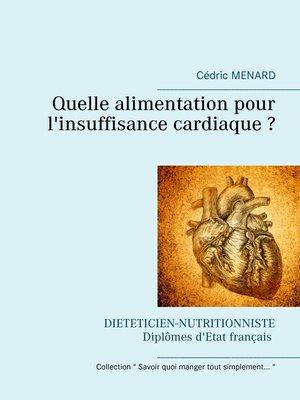 cover image of Quelle alimentation pour l'insuffisance cardiaque ?
