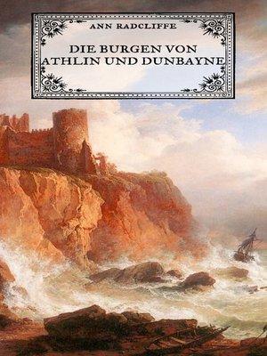 cover image of Die Burgen von Athlin und Dunbayne