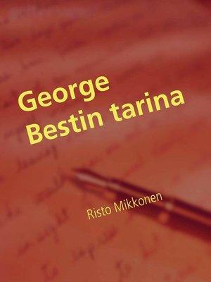 cover image of George Bestin tarina