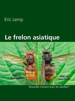 cover image of Le frelon asiatique