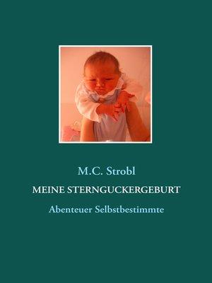 cover image of Meine Sternguckergeburt