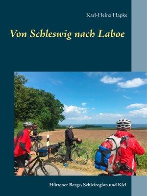 cover image of Von Schleswig nach Laboe