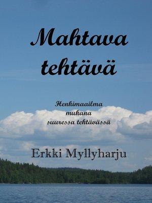 cover image of Mahtava tehtävä