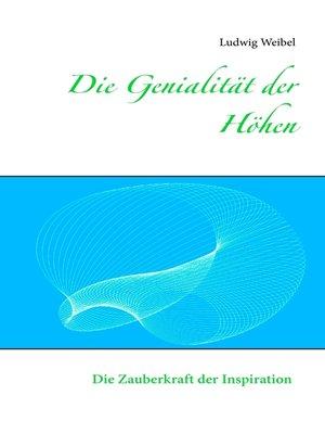 cover image of Die Genialität der Höhen