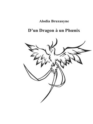 cover image of D'un Dragon à un Phoenix