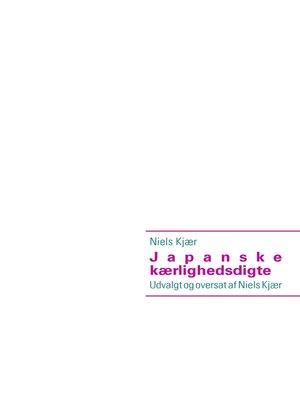 cover image of Japanske kærlighedsdigte