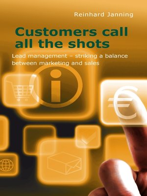 cover image of Customers call all the shots