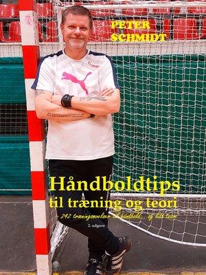 cover image of Håndboldtips til træning og teori