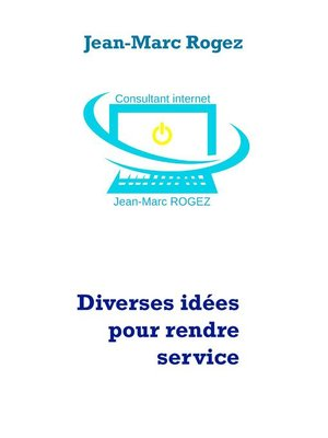 cover image of Diverses idées pour rendre service