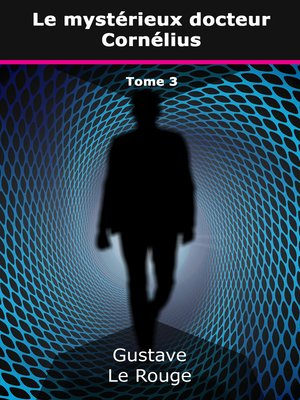 cover image of Le mystérieux docteur Cornélius